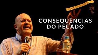 Pr. Marcelo Almeida | Consequências do Pecado