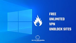 Best Free Unlimited VPN 2021 For Windows 10 Pc   No Extensions Or Add-ons   Vpnbook
