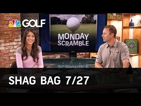 Monday Scramble: Shag Bag 7-27-15 | Golf Channel