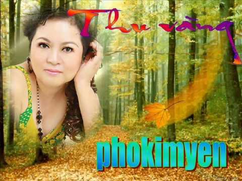 Thu vang - phokimyen.wmv