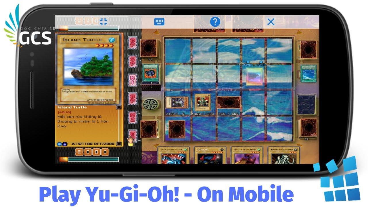 (Exagear) Chơi Yu-Gi-Oh! Việt Hoá Trên Android – Bao Mượt (10.2019)