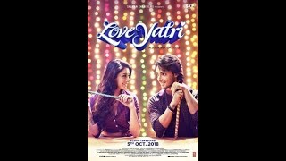 Loveyatri | FULL MOVIE fact |Aayush Sharma | Warina Hussain | Abhiraj Minawala | 5th October 2018 |