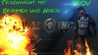 Trashnight mit Br4mm3n und Hardi #005 [Deutsch/HD] - War Inc. Battlezone