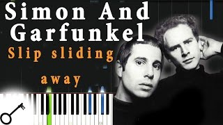 Simon And Garfunkel - Slip sliding away [Piano Tutorial] Synthesia | passkeypiano