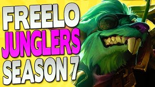 3 SEASON 7 JUNGLERS TO ABUSE FOR FREELO - League of Legends