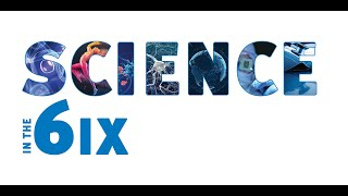 Science in the 6ix - Spotlight on UHN Research