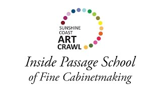 Art Crawl 2013 - Inside Passage School of Fine Cabinetmaking