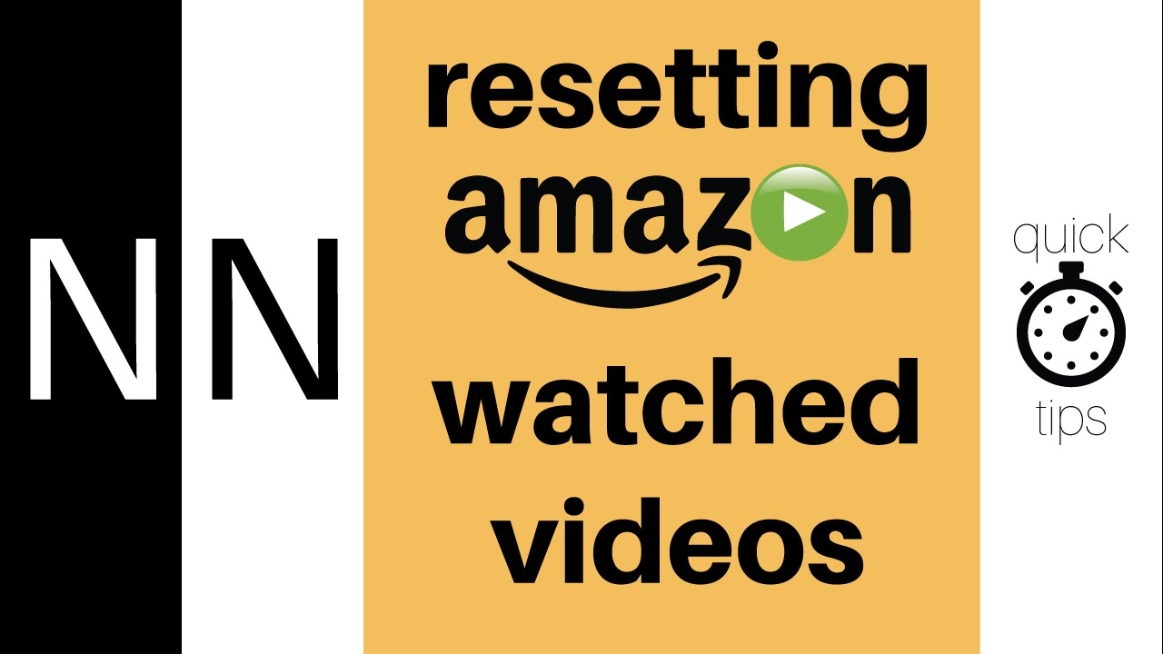 How To Reset Watched Amazon Videos  Quick Tips