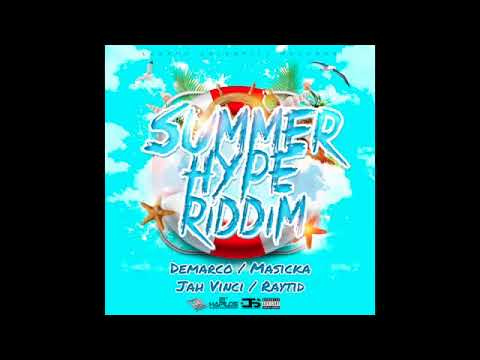 Jah Vinci |  High Life | Summer Hype Riddim