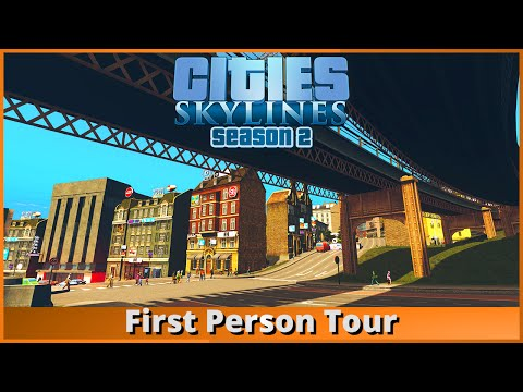 """Let's Play - Cities: Skylines - Part 50 """"First Person Tour"""" (Season 2)"""