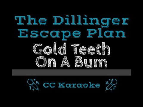 The Dillinger Escape Plan   Gold Teeth on a Bum CC Karaoke Instrumental