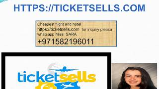 Cheapest flight and hotel all around the world.Please visit https://ticketsells.com secured website.