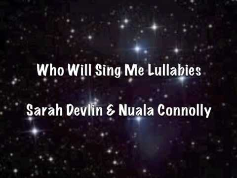 Who Will Sing me Lullabies
