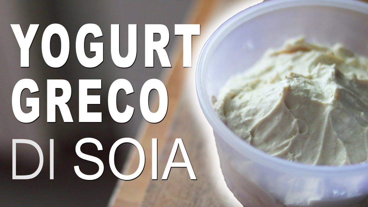 Ricetta Per Yogurt Greco Con Yogurtiera.Yogurt Greco Di Soia Fatto In Casa Con Yogurtiera Youtube