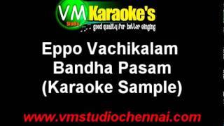 Eppo Vachikalam Karaoke Songs