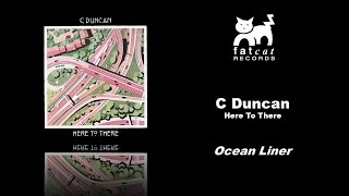c-duncan---ocean-liner-here-to-there