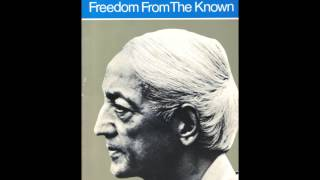 Krishnamurti Jiddu Freedom From The Known Part 1 of 5 Audiobook