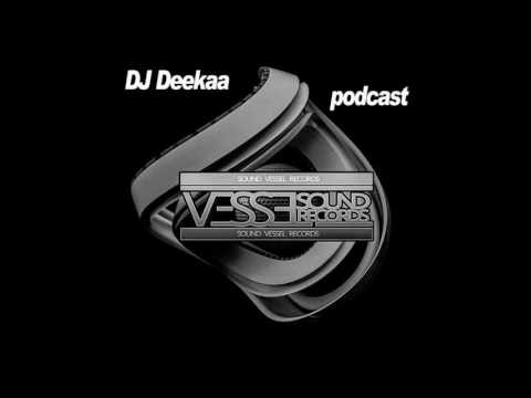 Sound Vessel Records Podcast 017 by DJ DeeKaa (Deep House Music)