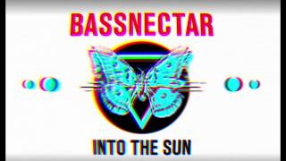 Bassnectar - Blow [2015 Version] - INTO THE SUN