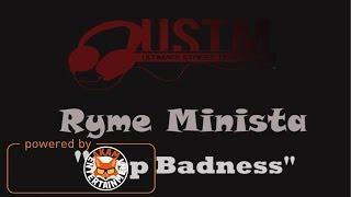 Ryme Minista - App Badness - December 2017