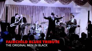 Fairchild Blues Tribute is a 15 minutes to 2 Hour show. Full charts...