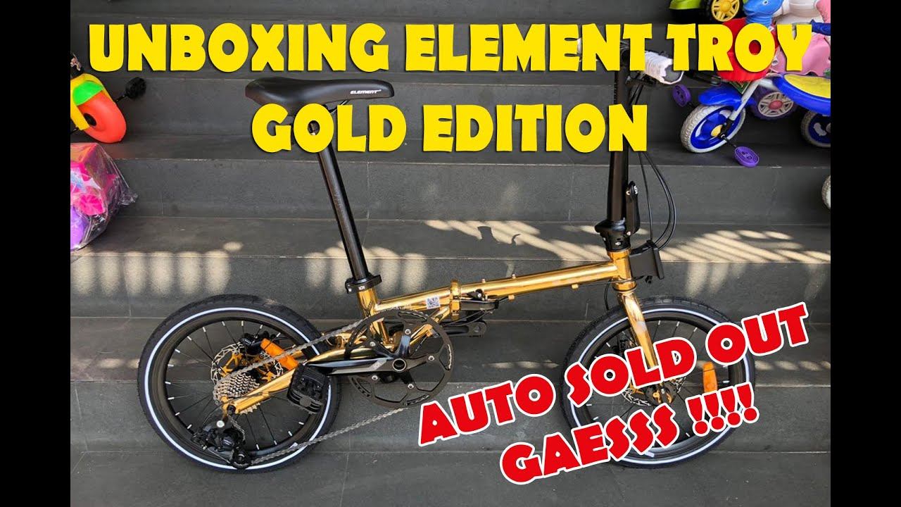 Element Troy Gold Edition Auto Sold Out Youtube