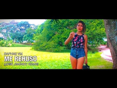 Daphne Vm - Me Rehuso (José Jiménez Remix) (Danny Ocean Cover)