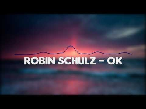 Robin Schulz – OK feat. James Blunt...