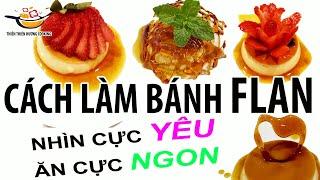 BÁNH FLAN mềm mịn ngon, đẹp | How to make CUSTARD PUDDING/CREME CARAMEL|| Thiên Thiên Hương Cooking