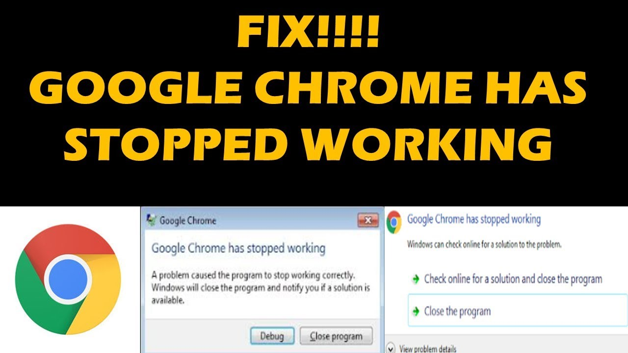 FIX!!!! GOOGLE CHROME HAS STOPPED WORKING