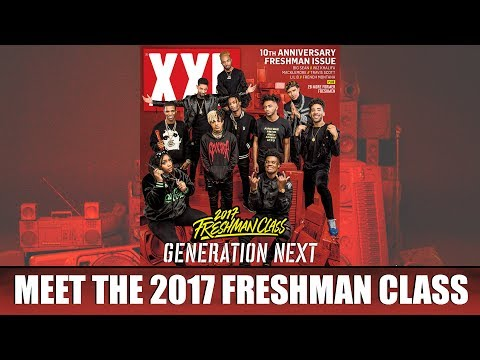 XXL 2017 Freshman Class Revealed - Official Announcement