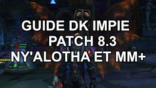 GUIDE DK IMPIE PATCH 8.3 (Ny'alotha et MM+)