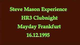 Steve Mason - Mayday Frankfurt 16.12.1995 HR 3 Clubnight
