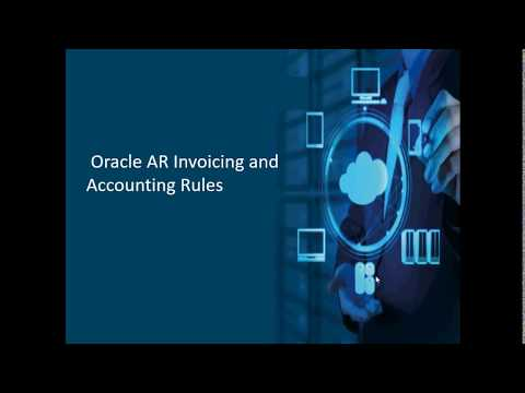 Oracle AR Invoicing and Accounting Rules