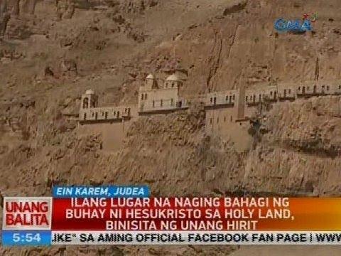 Ilang lugar na naging bahagi ng buhay ni Hesukristo sa Holy Land, binisita ng Unang Hirit