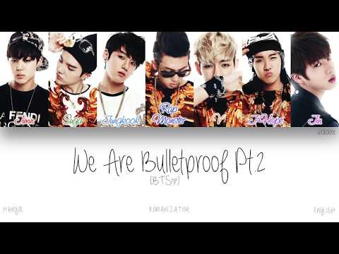 [HAN|ROM|ENG] BTS (방탄소년단) - We Are Bulletproof Pt.2 (Color Coded Lyrics)