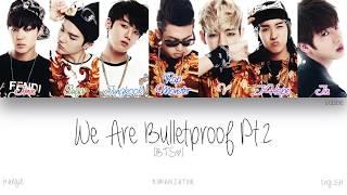 Download [HAN ROM ENG] BTS (방탄소년단) - We Are Bulletproof Pt.2 (Color Coded Lyrics)