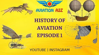 Gambar cover EPISODE #1 HISTORY OF AVIATION PART 1  {AVIATION A2Z}