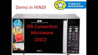 IFB 23 L Convection Microwave Oven (23SC3) - Complete Demo in HINDI (9 mins)