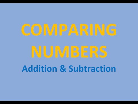 Comparing Numbers - Addition & Subtraction
