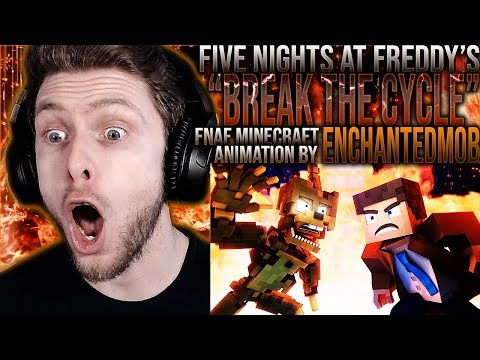 "Vapor Reacts #1021 | FNAF 6 MINECRAFT ANIMATION ""Break The Cycle"" By EnchantedMob REACTION!!"