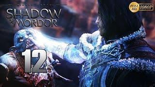 La Tierra Media: Sombras de Mordor Parte 12 Español Gameplay Walkthrough (PC XboxOne PS4)