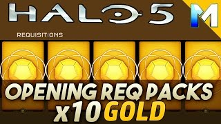 Halo 5 Req Packs (Opening 10 GOLD PACKS) Requisition Packs!