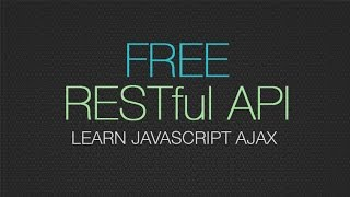 FREE REST API - Practice Developing Javascript AJAX Apps with this API