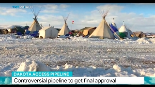 Dakota Access Pipeline: Controversial pipeline to get final approval