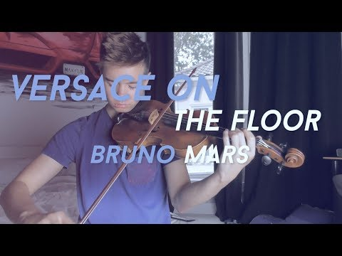 Versace On The Floor - Bruno Mars | ItsAMoney Violin Cover
