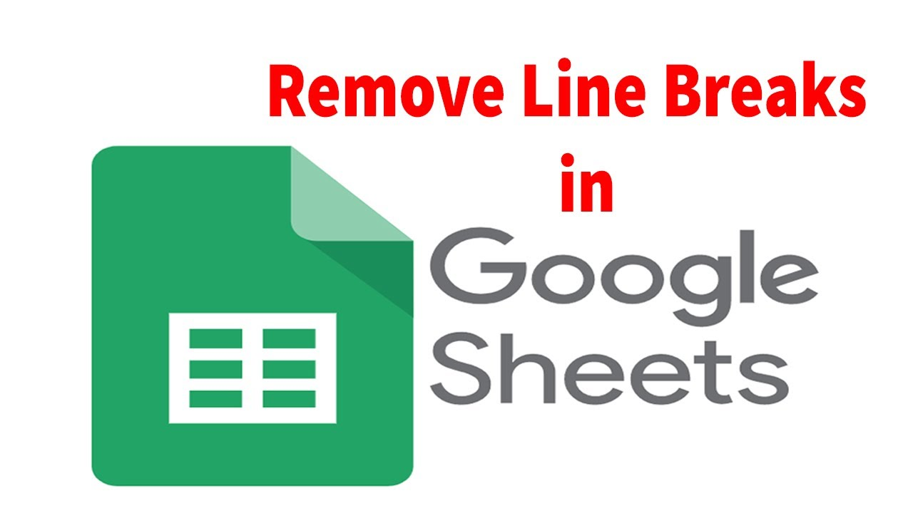 How to Remove Line Breaks in Google Spreadsheet