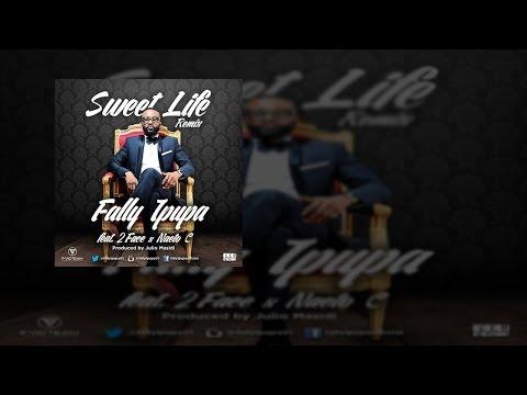 Fally Ipupa - Sweet Life Remix ft. 2Face Idibia x Naeto C