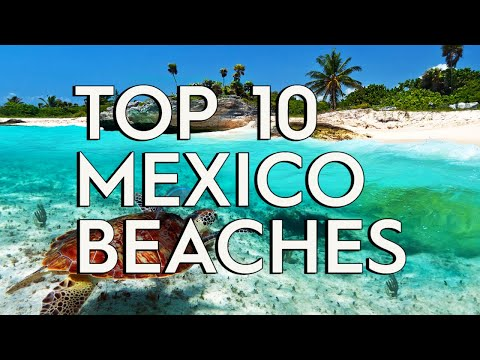 ✅ TOP 10: Best Beaches In Mexico