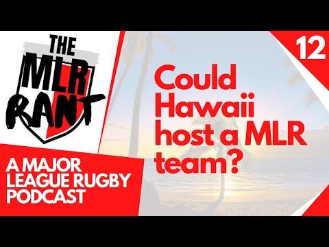 ep12---could-hawaii-host-a-mlr-team?
